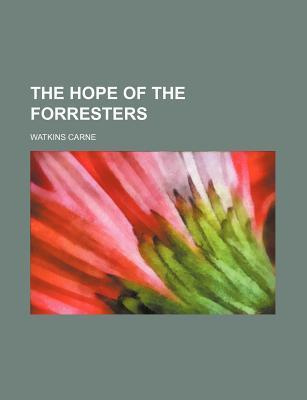 The Hope of the Forresters