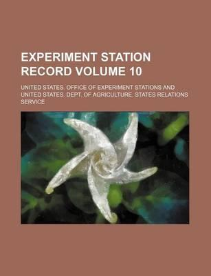Experiment Station Record Volume 10