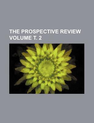 The Prospective Review Volume . 2