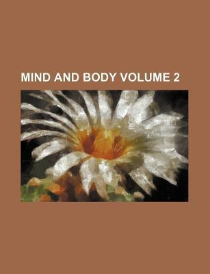 Mind and Body Volume 2