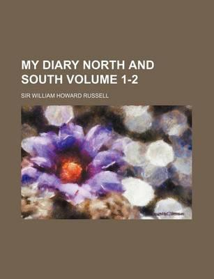 My Diary North and South Volume 1-2
