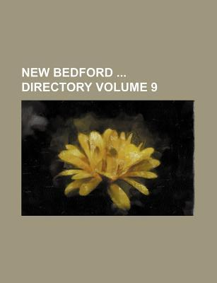 New Bedford Directory Volume 9
