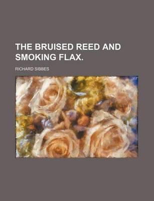 The Bruised Reed and Smoking Flax