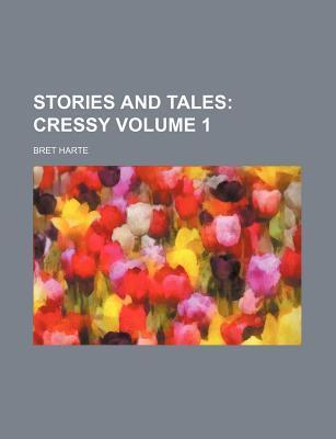Stories and Tales; Cressy Volume 1