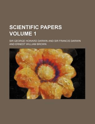 Scientific Papers Volume 1