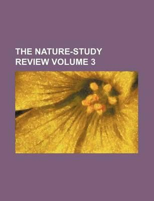The Nature-Study Review Volume 3