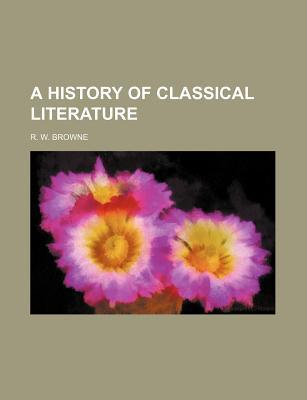 A History of Classical Literature