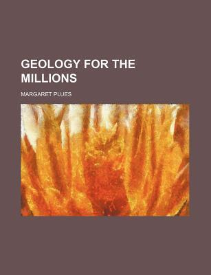Geology for the Millions