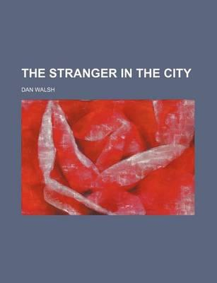 The Stranger in the City