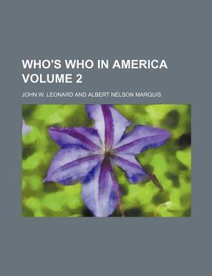 Who's Who in America Volume 2
