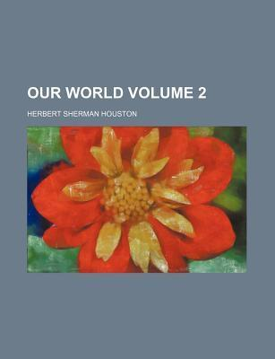 Our World Volume 2