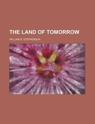 The Land of Tomorrow