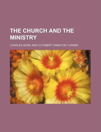 The Church and the Ministry