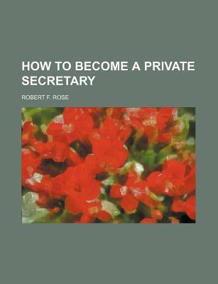 How to Become a Private Secretary