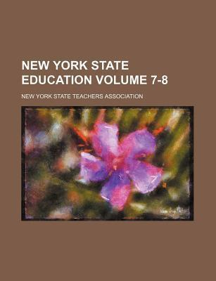 New York State Education Volume 7-8