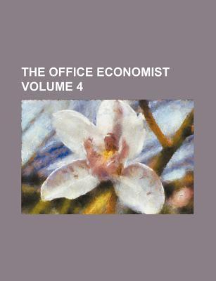 The Office Economist Volume 4