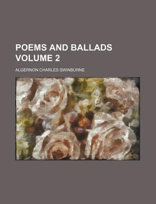 Poems and Ballads Volume 2
