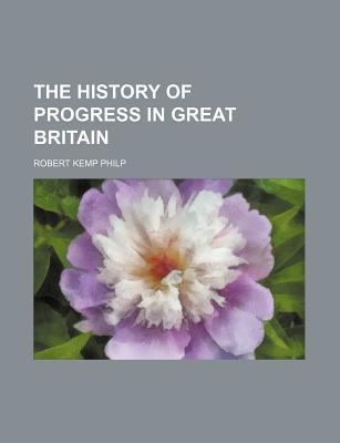 The History of Progress in Great Britain