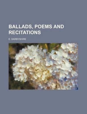 Ballads, Poems and Recitations