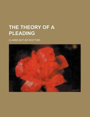 The Theory of a Pleading