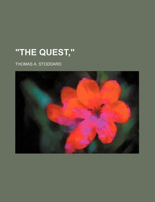 """""""The Quest,"""""""