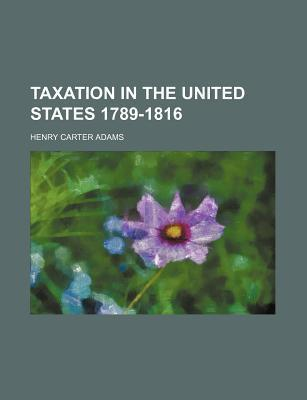 Taxation in the United States 1789-1816