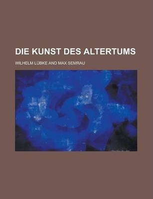 Die Kunst Des Altertums