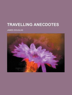 Travelling Anecdotes