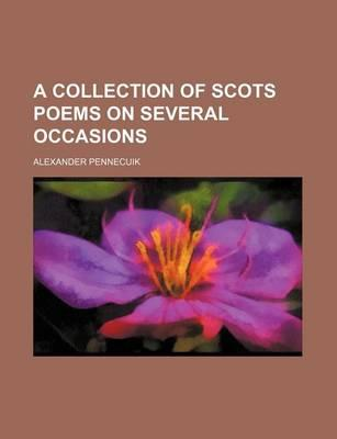 A Collection of Scots Poems on Several Occasions