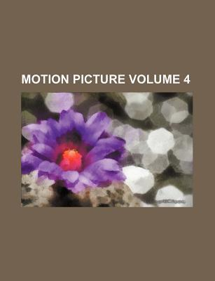 Motion Picture Volume 4