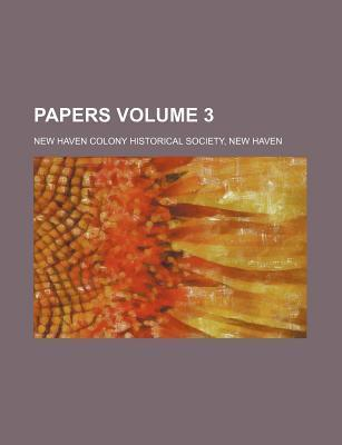 Papers Volume 3