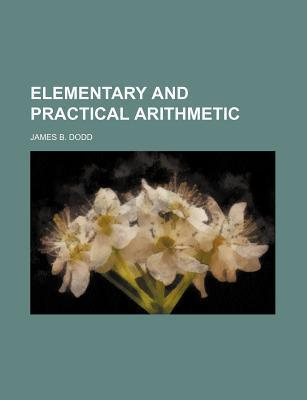 Elementary and Practical Arithmetic