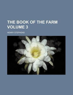 The Book of the Farm Volume 3