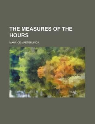 The Measures of the Hours