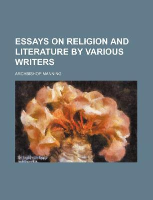 Essays on Religion and Literature by Various Writers