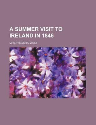 A Summer Visit to Ireland in 1846