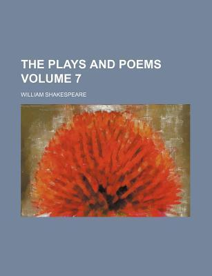 The Plays and Poems Volume 7
