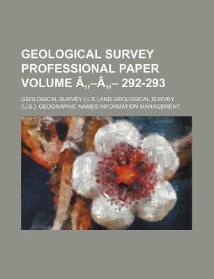 Geological Survey Professional Paper Volume A A 292-293