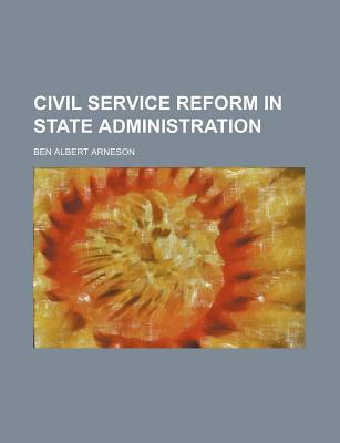 Civil Service Reform in State Administration