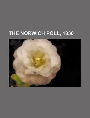 The Norwich Poll, 1830