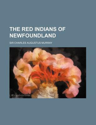 The Red Indians of Newfoundland