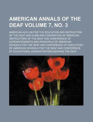 American Annals of the Deaf Volume 7, No. 3