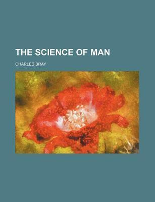 The Science of Man