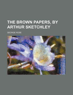 The Brown Papers, by Arthur Sketchley
