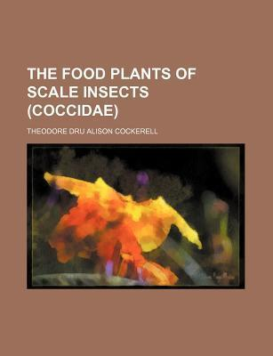 The Food Plants of Scale Insects (Coccidae)