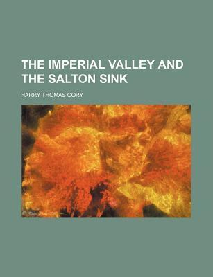 The Imperial Valley and the Salton Sink
