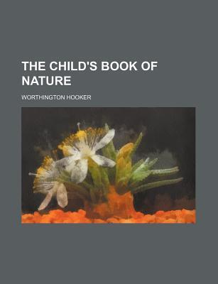 The Child's Book of Nature