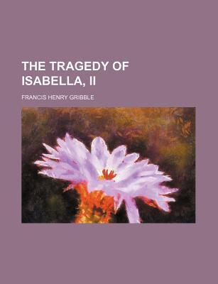 The Tragedy of Isabella, II