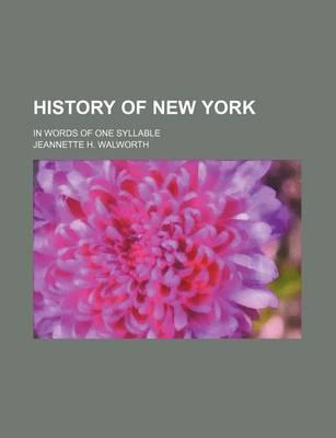 History of New York; In Words of One Syllable