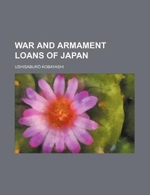 War and Armament Loans of Japan